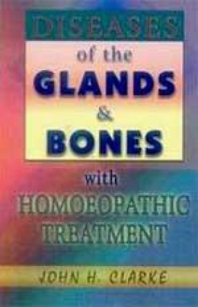 Non-Surgical Treatment of Diseases of Glands & Bones with Homoeopathic Treatment