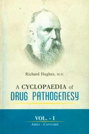A Cyclopaedia of Drug Pathogenesy (In 4 Volumes)