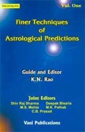 Finer Techniques of Astrological Predictions (Volume I)