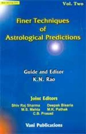 Finer Techniques of Astrological Predictions (Volume II)