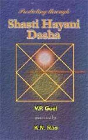 Predicting through Shasti Hayani Dasha: An Original and Fundamental Research