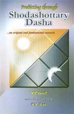 Predicting through Shodashottary Dasha: An Original and Fundamental Research