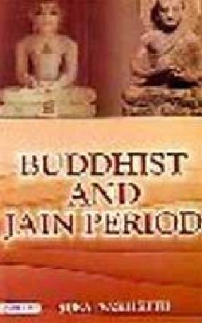 Buddhist and Jain Period