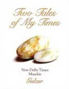 Two Tales of My Times