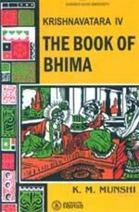 Krishnavatara: The Book of Bhima (Volume IV)