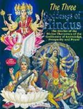 The Three Goddesses of Hindus (Colour Illustrations)