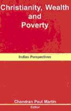 Christianity, Wealth and Poverty: Indian Perspectives