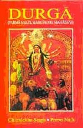Durga: Parma Sakti, Maheswari, Mahadevi