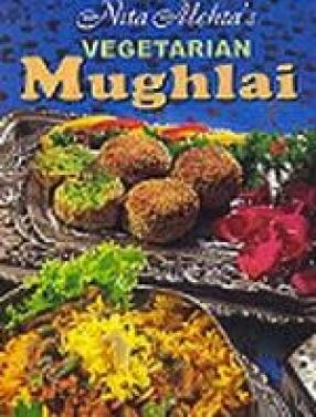 Nita Mehta's Vegetarian Mughlai