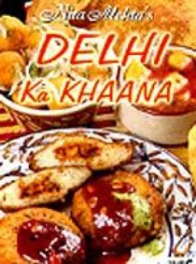 Delhi Ka Khaana