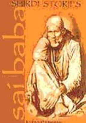 Sai Baba: Shirdi Stories