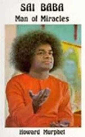 Sai Baba: Man of Miracles