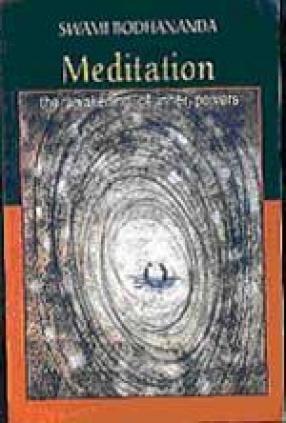Meditation: The Awakening of Inner Powers