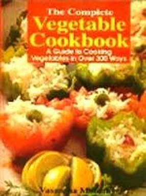 The Complete Vegetable Cookbook