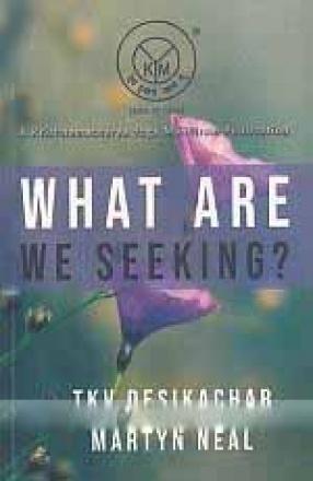 What Are We Seeking?