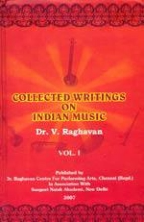 Collected Writings on Indian Music (Volume I)