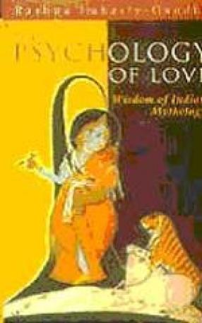 The Psychology of Love: Wisdom of Indian Mythology