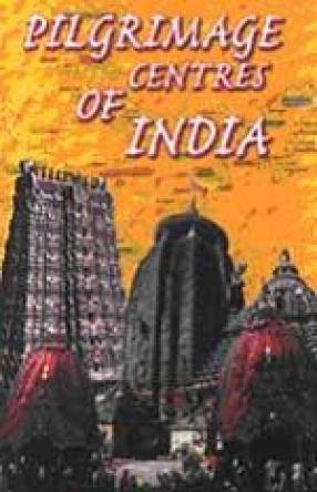Pilgrimage Centres of India