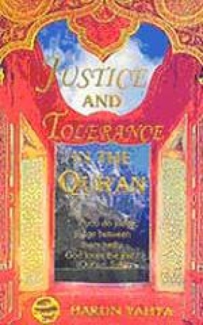 Justice and Tolerance in the Quran
