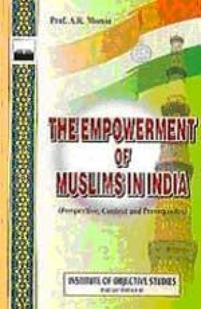 The Empowerment of Muslims in India