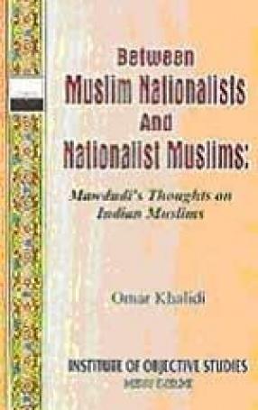 Between Muslim Nationalists and Nationalist Muslims