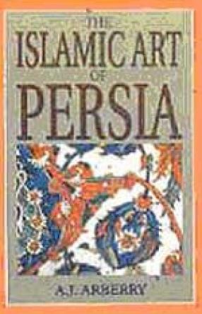 The Islamic Art of Persia