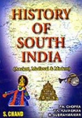 History of South India: Ancient, Medieval & Modern