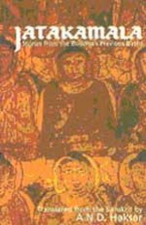 Jatakamala: Stories from the Buddha's Previous Births