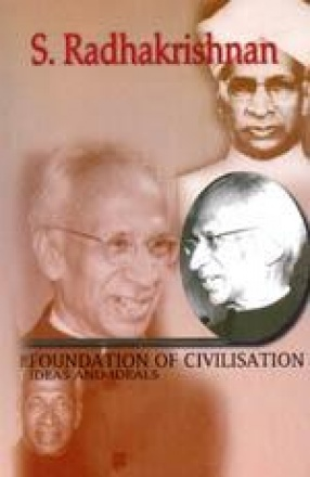 The Foundation of Civilisation: Ideas and Ideals