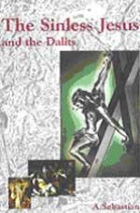 The Sinless Jesus and the Dalits