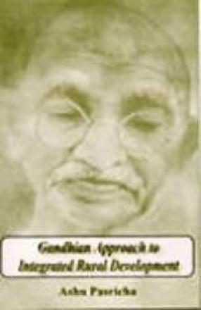 Gandhian Approach to Integrated Rural Development