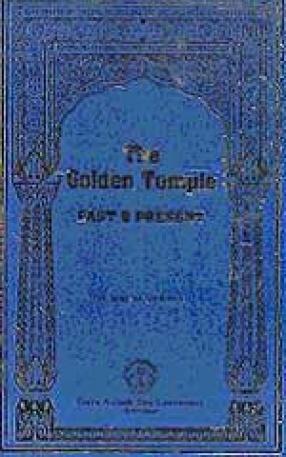The Golden Temple: Past & Present