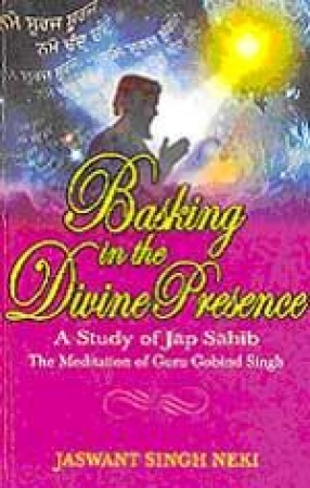Basking in the Divine Presence: A Study of Jap Sahib