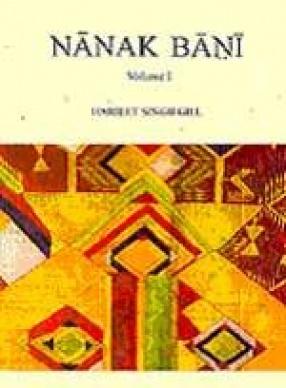 Nanak Bani (Volume I)