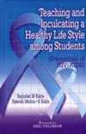 Teaching and Inculcating a Healthy Life Style Among Students