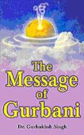 The Message of Gurbani