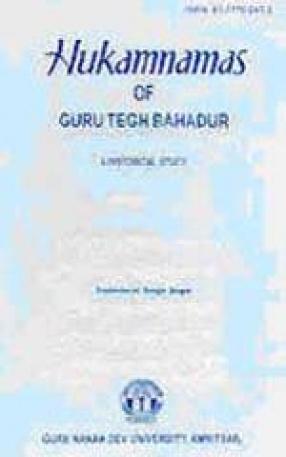 Hukamnamas of Guru Tegh Bahadur