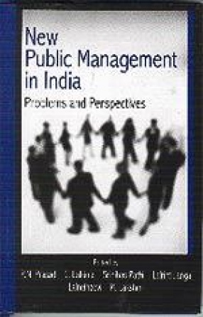 New Public Management In India: Problems And Perspectives