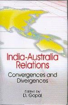 India-Australia Relations: Convergences And Divergences