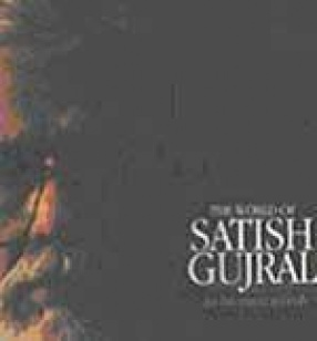 The World of Satish Gujral in his own Words