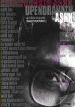 Upendranath Ashk: A Critical Biography
