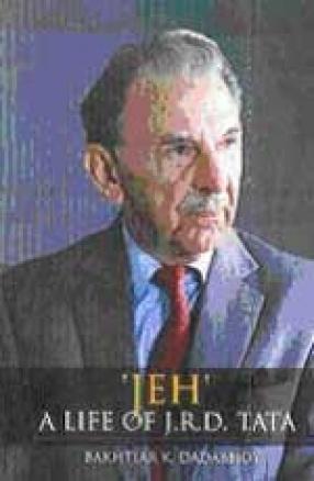 JEH: A Life of J R D Tata