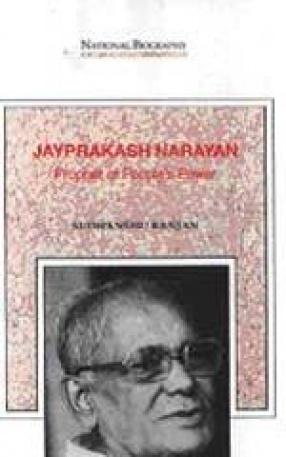 Jayprakash Narayan: Prophet of People's Power