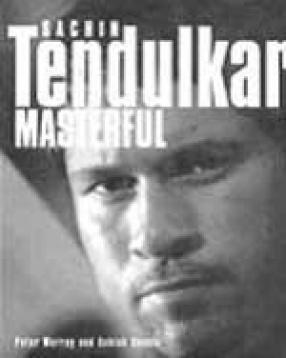 Sachin Tendulkar: Masterful