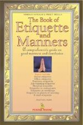 The Book of Etiquette and Manners: A Comprehensive Guide