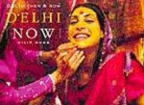 Delhi Then & Now (Illustrated)
