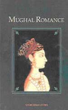 Mughal Romance