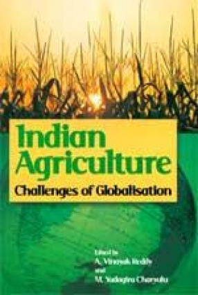 Indian Agriculture: Challenges of Globalisations