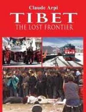 Tibet: The Lost Frontier