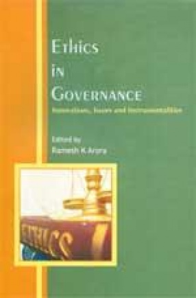 Ethics in Governance: Innovations, Issues and Instrumentalities